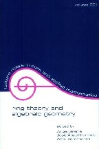 Ring Theory And Algebraic Geometry