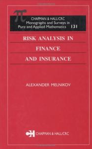 Risk analysis in finance and insurance