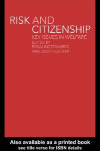 Risk and Citizenship: Key Issues in Welfare