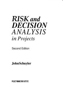 Risk and Decision Analysis in Projects, 2nd Edition (Cases in project and program management series)