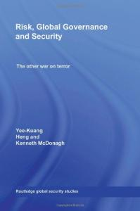 Risk, Global Governance and Security: The Other War on Terror (Routledge Global Security Studies)