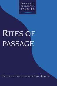 Rites of Passage (Themes in Religious Studies Series)
