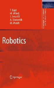 Robotics (Intelligent Systems, Control and Automation: Science and Engineering)