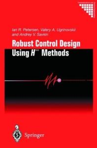 Robust Control Design Using H_infinity methods