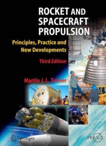 Rocket and Spacecraft Propulsion: Principles, Practice and New Developments, Third Edition (Springer Praxis Books   Astronautical Engineering)