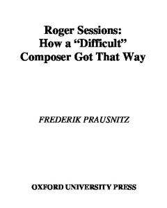 Roger Sessions: How a ''Difficult'' Composer Got That Way