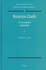 Roman Gods (Religions in the Graeco-Roman World)