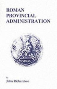 Roman provincial administration, 227 BC to AD 117