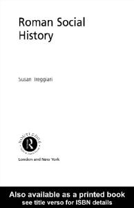 Roman Social History (Classical Foundations)