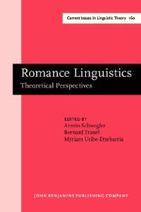 Romance linguistics: theoretical perspectives : selected papers from the 27th Linguistic Symposium on Romance Languages (LSRL XXVII), Irvine, 20-22 February, 1997