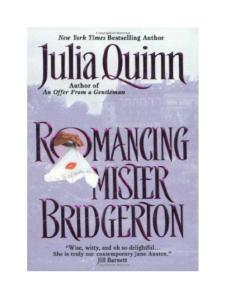 Romancing Mr. Bridgerton (Bridgerton, Book 4)