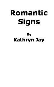Romantic Signs