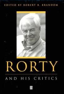 Rorty and His Critics (Philosophers and their Critics)