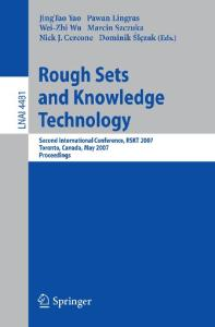 Rough Sets and Knowledge Technology, 2 conf., RSKT 2007