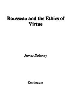 Rousseau And the Ethics of Virtue (Continuum Studies in Philosophy)