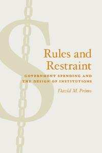 rules and restraint primo david m