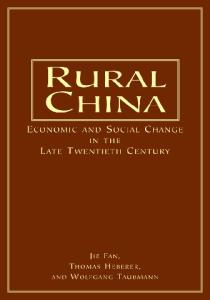 Rural China: Economic And Social Change In The Late Twentieth Century