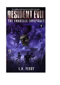 S. D. Perry - Resident Evil 01 - The Umbrella Conspiracy