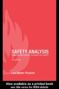 Safety Analysis: Principles and Practice in Occupational Safety, Second Edition