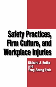 Safety Practices, Firm Culture, and WorkPlace Injuries