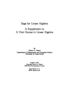 Sage for Linear Algebra. A Supplement to A First Course in Linear Algebra