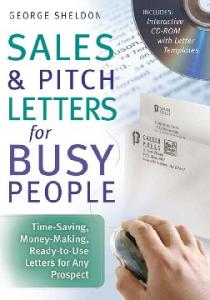 Sales & pitch letters for busy people: time-saving, money-making, ready-to-use letters for any prospect