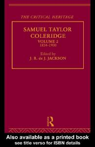 Samuel Taylor Coleridge: The Critical Heritage Volume 2 1834-1900 (The Collected Critical Heritage : the Romantics)