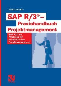 SAP R 3 - Praxishandbuch Projektmanagement  GERMAN