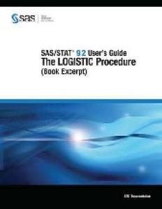 SAS STAT 9.2 User's Guide: The LOGISTIC Procedure (Book Excerpt)