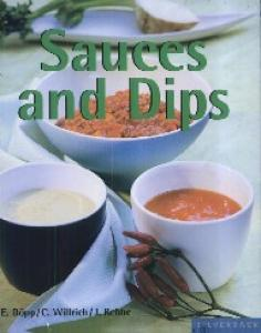 Sauces and Dips (Quick & Easy)