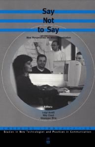 Say Not to Say (Emerging Communication:Studies in New Technologies and Practices in Communication, 3)