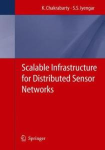 Scalable Infrastructure for Distributed Sensor Networks