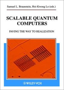 Scalable Quantum Computers: Paving the Way to Realization