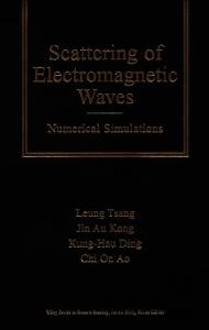Scattering of Electromagnetic Waves, Volume 2: Numerical Simulations