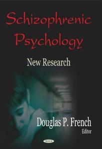Schizophrenic Psychology, New Research