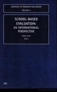 School-Based Evaluation (Advances in Program Evaluation)