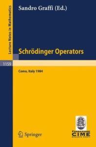 Schroedinger Operators