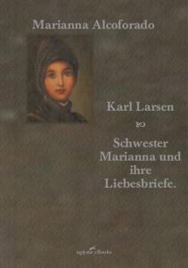 Schwester Marianna und ihre Liebesbriefe