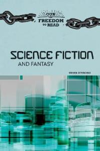 Science Fiction and Fantasy (Our Freedom to Read)