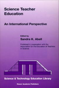 Science Teacher Education (Science & Technology Education Library)