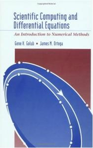 Scientific Computing and Differential Equations: An Introduction to Numerical Methods