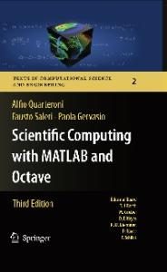 Scientific Computing with MATLAB and Octave, 3rd Edition (Texts in Computational Science and Engineering, 2)
