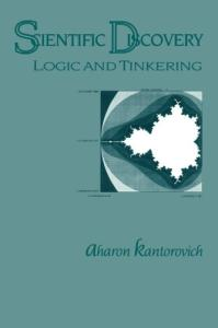 Scientific discovery: logic and tinkering