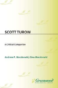 Scott Turow: A Critical Companion (Critical Companions to Popular Contemporary Writers)