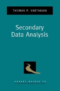 Secondary Data Analysis (Pocket Guides to Social Work Research Methods)