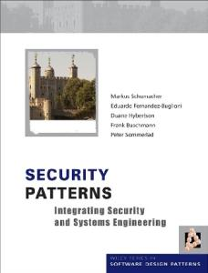 Security Patterns Integrating Security and Systems Engineering