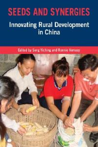 Seeds and Synergies: Innovating Rural Development in China