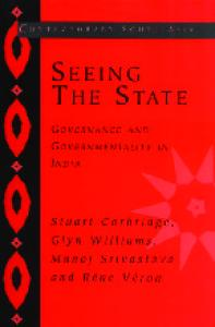 Seeing the State: Governance and Governmentality in India