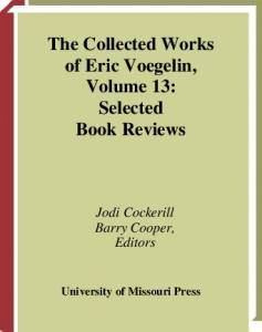 Selected Book Reviews (Collected Works of Eric Voegelin, Volume 13)