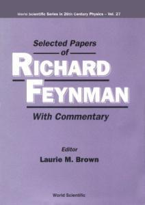 Selected papers of Richard Feynman